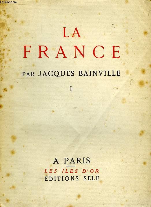 LA FRANCE, TOME I