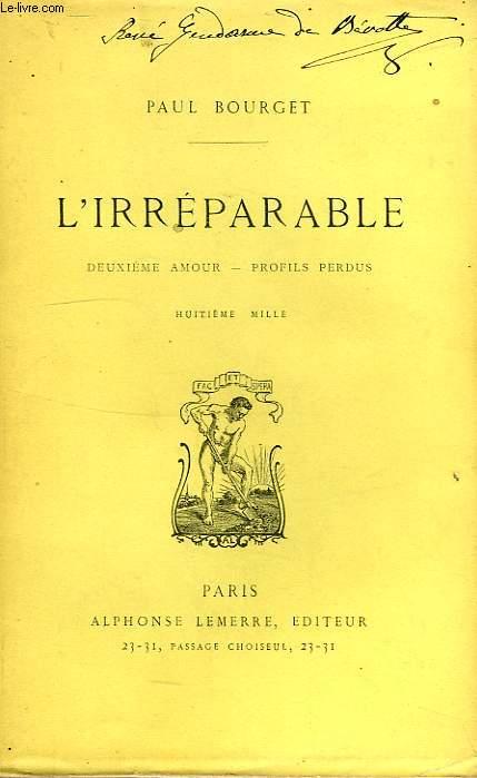 L'IRREPARABLE, DEUXIEME AMOUR, PROFILS PERDUS