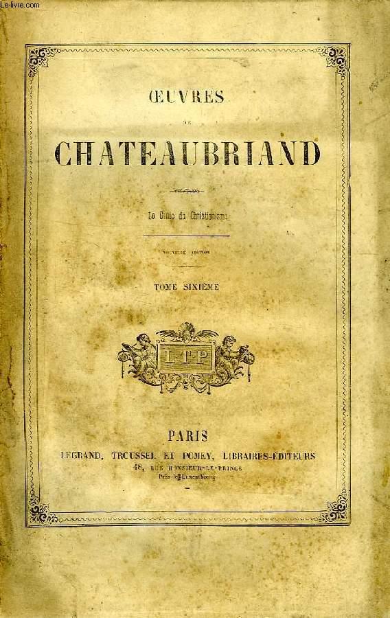 OEUVRES DE CHATEAUBRIAND, TOME VI, LE GENIE DU CHRISTIANISME