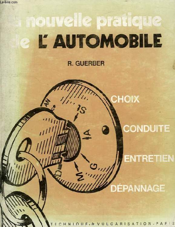 LA NOUVELLE PRATIQUE DE L'AUTOMOBILE