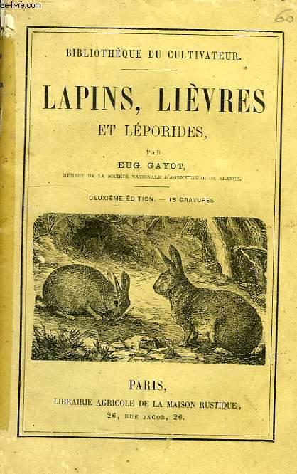 LAPINS, LIEVRES ET LEPORIDES