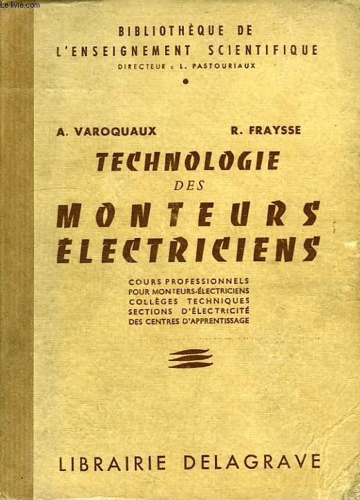TECHNOLOGIE DES MONTEURS ELECTRICIENS