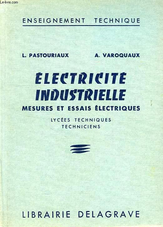 MESURES ET ESSAIS ELECTRIQUES, LYCEES TECHNIQUES INDUSTRIELS ET TECHNICIENS DE L'INDUSTRIE