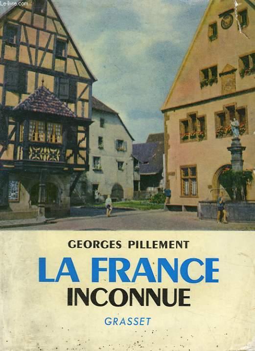 LA FRANCE INCONNUE, 6, EST, ITINERAIRES ARCHEOLOGIQUES