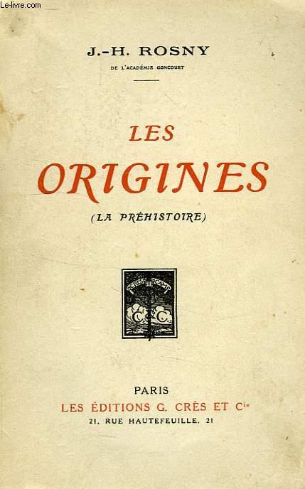 LES ORIGINES (LA PREHISTOIRE)