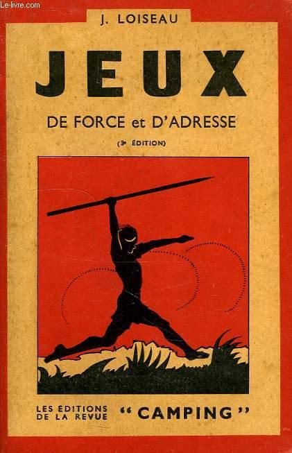 JEUX DE FORCE ET D'ADRESSE