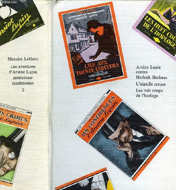 LES AVENTURES D'ARSENE LUPIN, GENTLEMAN-CAMBRIOLEUR, TOME 2