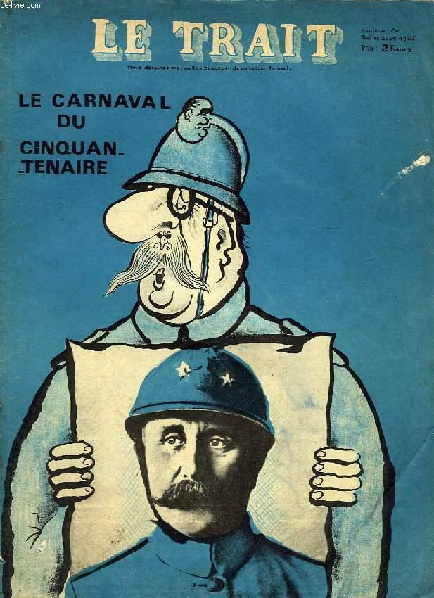 LE TRAIT, LE JOURNAL D'UN CARICATURISTE, N° 20, JUILLET-AOUT 1966