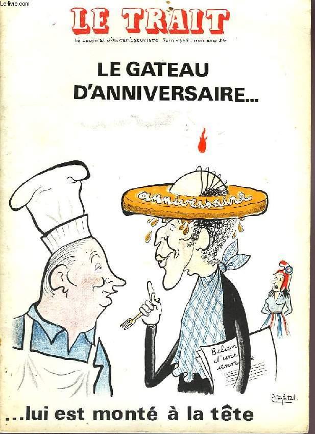 LE TRAIT, LE JOURNAL D'UN CARICATURISTE, N° 24, JUIN 1975