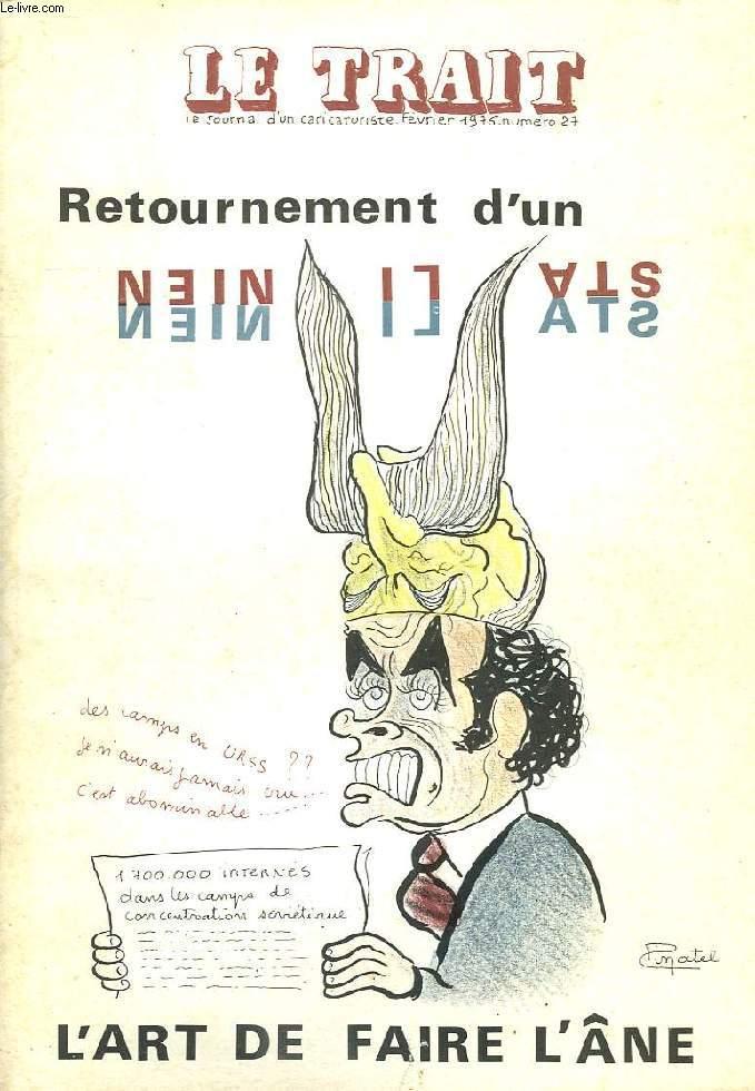 LE TRAIT, LE JOURNAL D'UN CARICATURISTE, N° 27, FEV. 1976