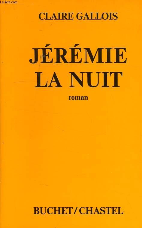 JEREMIE LA NUIT