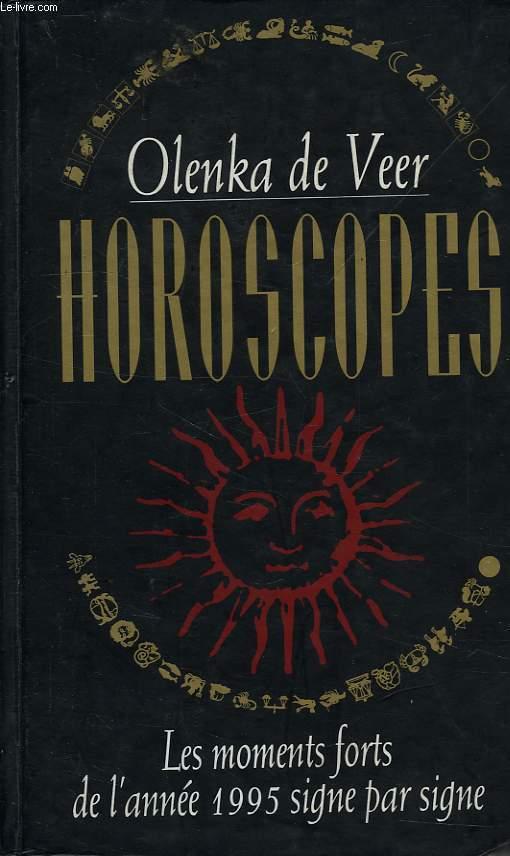 HOROSCOPES, LES MOMENTS FORTS DE L'ANNEE 1995 SIGNE PAR SIGNE