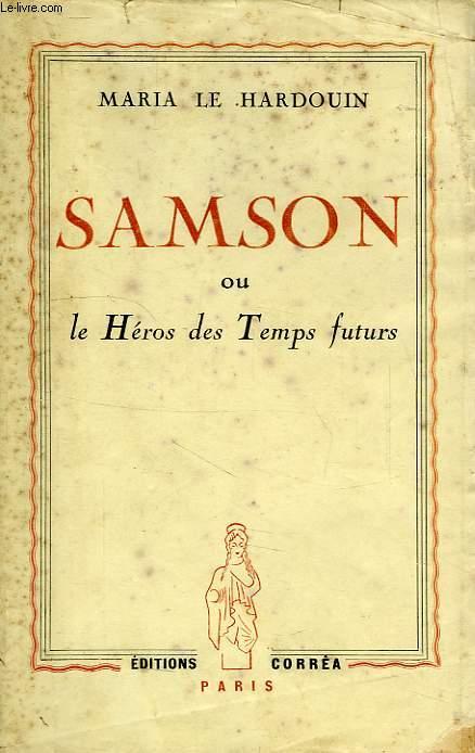 SAMSON, OU LE HEROS DES TEMPS FUTURS
