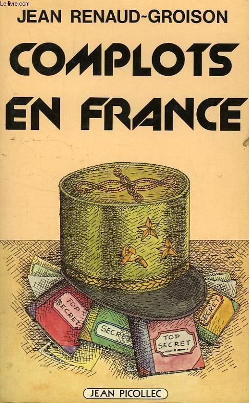 COMPLOTS EN FRANCE