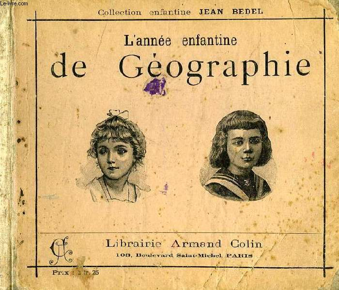 L'ANNEE ENFANTINE DE GEOGRAPHIE