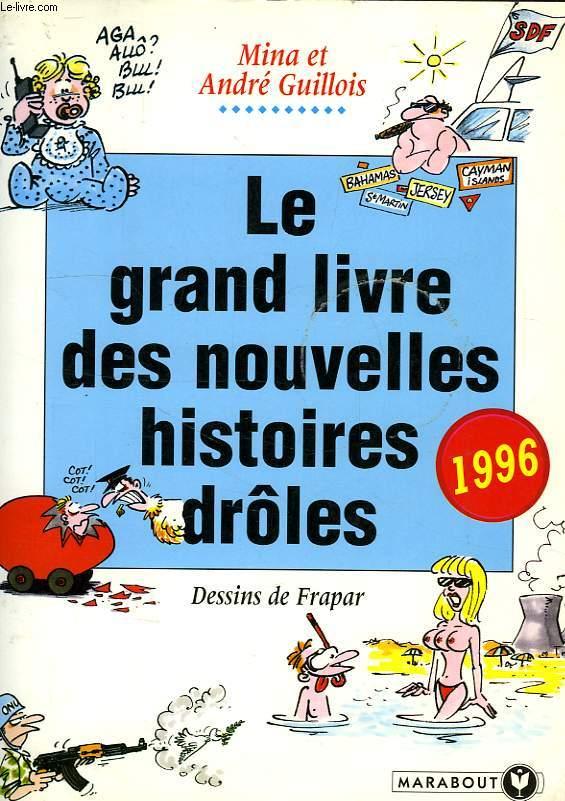 LE GRAND LIVRE DES HISTOIRES DROLES 1996