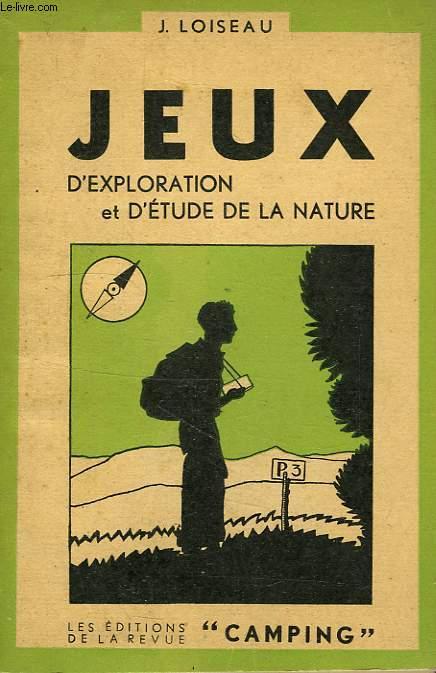 JEUX, 3e VOL., JEUX D'EXPLORATION ET D'ETUDE DE LA NATURE