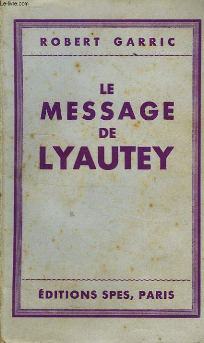 LE MESSAGE DE LYAUTEY