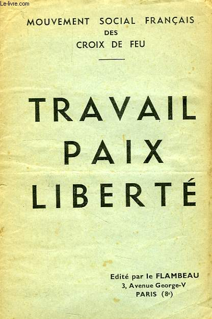 TRAVAIL, PAIX, LIBERTE