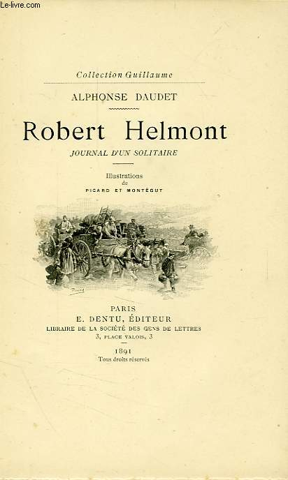 ROBERT HELMONT, JOURNAL D'UN SOLITAIRE