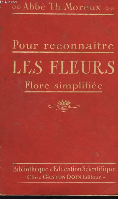 POUR RECONNAITRE LES FLEURS, FLORE SIMPLIFIEE