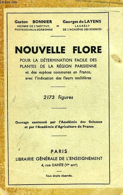 NOUVELLE FLORE, POUR LE DETERMINATION FACILE DES PLANTES DE LA REGION PARISIENNE