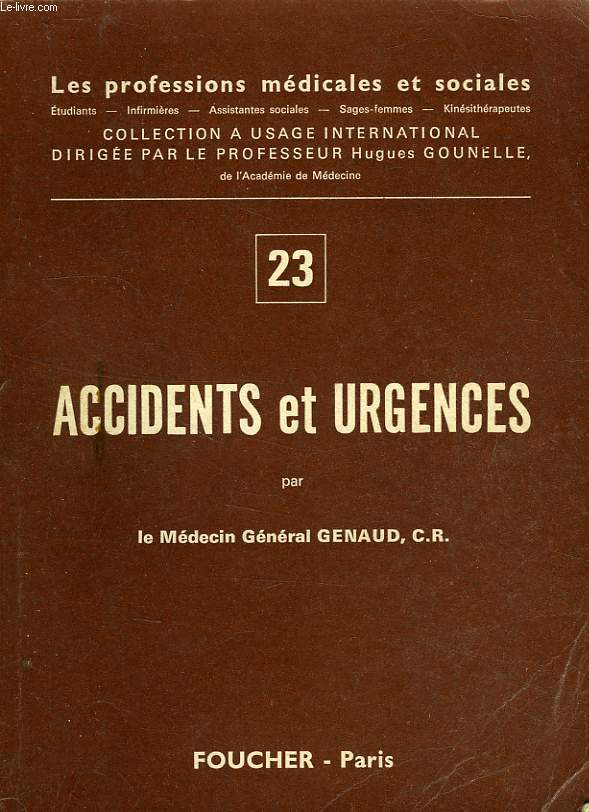 ACCIDENTS ET URGENCES