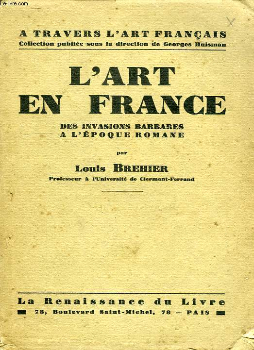 L'ART EN FRANCE, DES INVASIONS BARBARES A L'EPOQUE ROMAINE