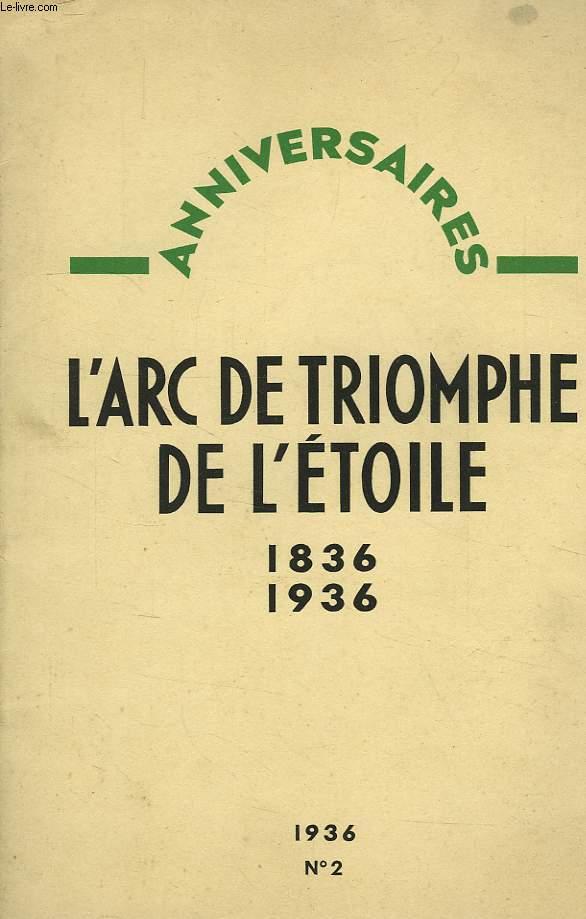 ANNIVERSAIRES, N° 2, 31 JAN. 1936, L'ARC DE TRIOMPHE DE L'ETOILE