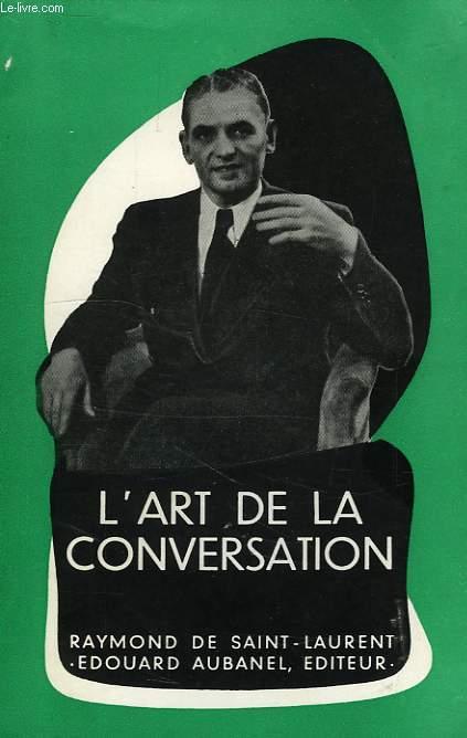 L'ART DE LA CONVERSATION