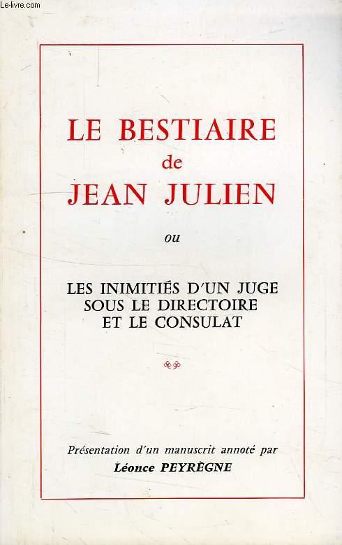 LE BESTIAIRE DE JEAN JULIEN, OU LES INIMITIES D'UN JUGE SOUS LE DIRECTOIRE ET LE CONSULAT