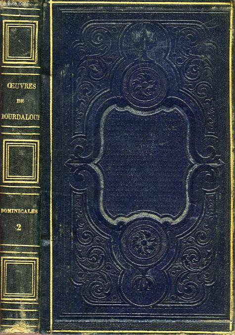OEUVRES DE BOURDALOUE, DOMINICALES, TOME II