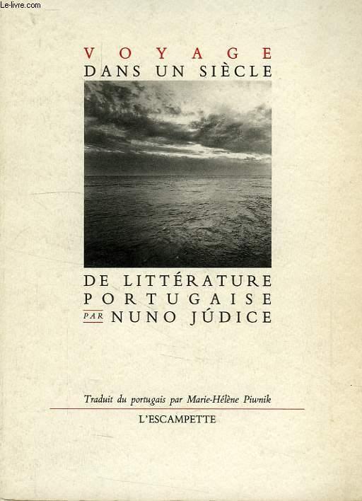 VOYAGE DANS UN SIECLE DE LITTERATURE PORTUGAISE