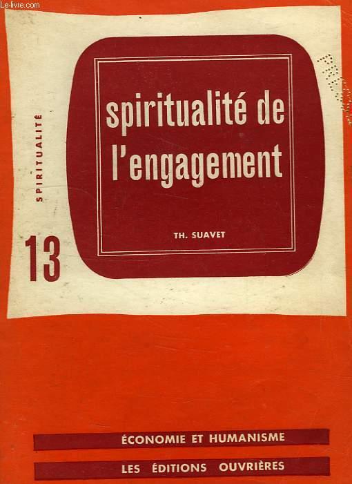 SPIRITUALITE, 13, SPIRITUALITE DE L'ENGAGEMENT