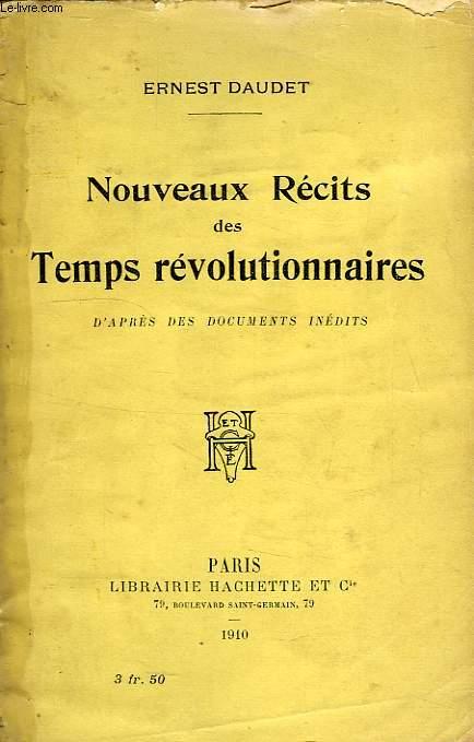 NOUVEAUX RECITS DES TEMPS REVOLUTIONNAIRES