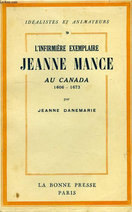 JEANNE MANCE AU CANADA, 1606-1673