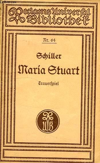 MARIA STUART, TRAUERSPIEL IN FUNF AUFZUGEN
