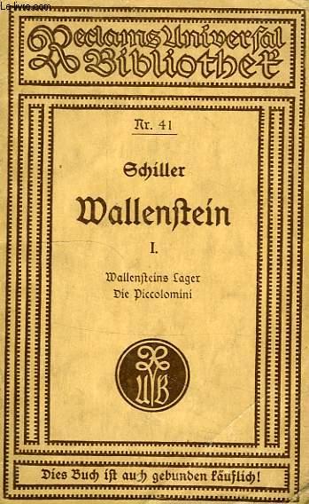 WALLENSTEIN, EIN DRAMATISCHES GEDICHT, I, WALLENSTEINS LAGER, DIE PICCOLOMONI
