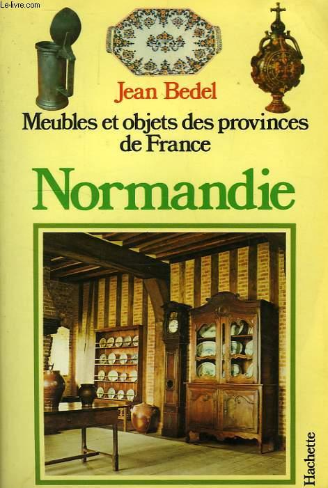 MEUBLES ET OBJETS DES PROVINCES DE FRANCE, NORMANDIE