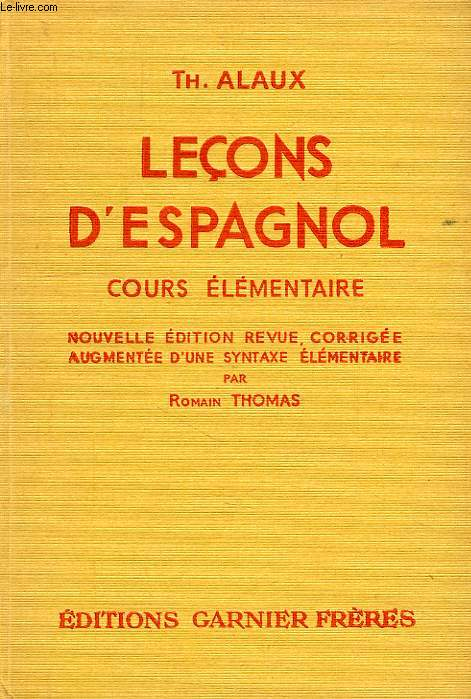 LECONS D'ESPAGNOL, COURS ELEMENTAIRE