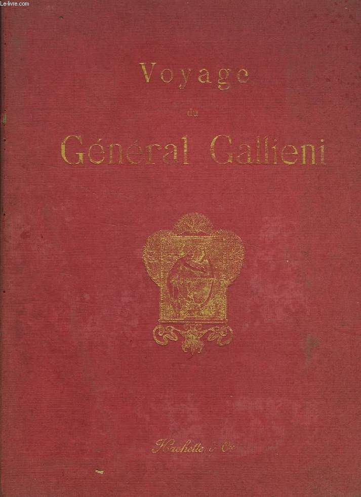 VOYAGE DU GENERAL GALLIENI