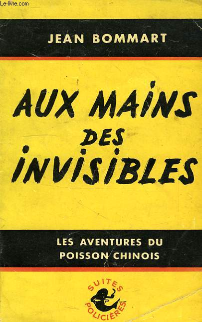 AUX MAINS DES 'INVISIBLES'