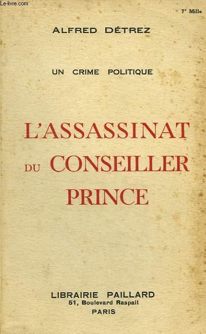 L'ASSASSINAT DU CONSEILLER PRINCE