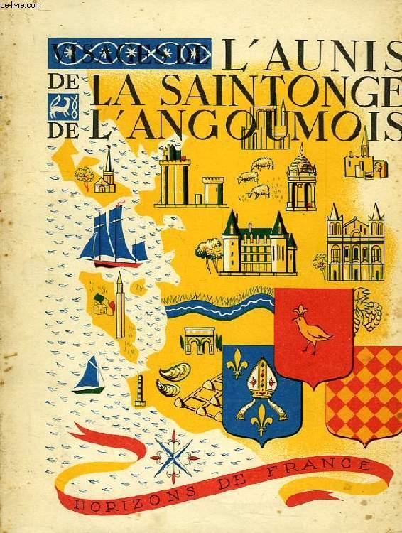 VISAGES DE L'AUNIS, DE LA SAINTONGE, DE L'ANGOUMOIS