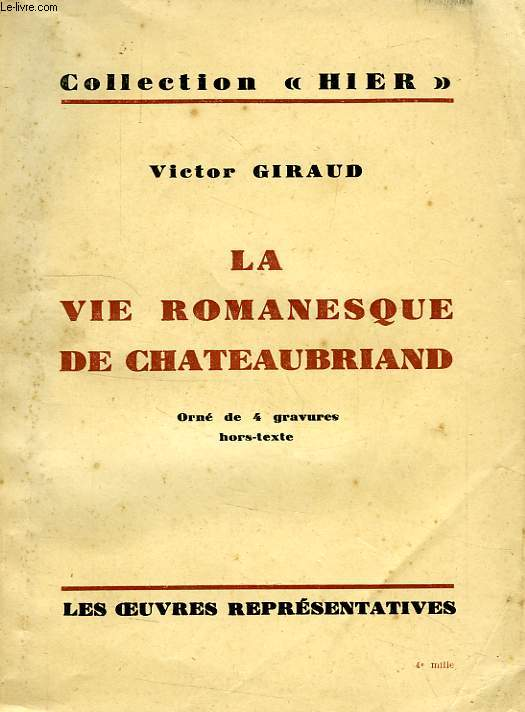 LA VIE ROMANESQUE DE CHATEAUBRIAND