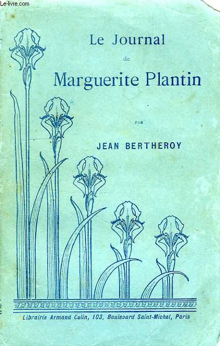 LE JOURNAL DE MARGUERITE PLANTIN