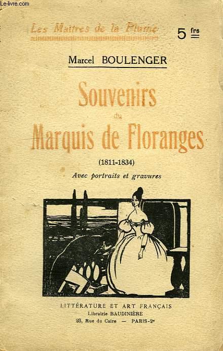 SOUVENIRS DU MARQUIS DE FLORANGES (1811-1834)
