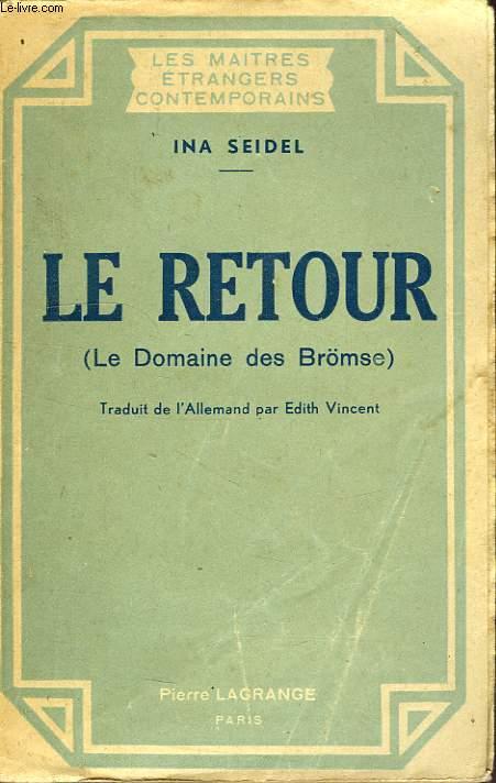 LE RETOUR (LE DOMAINE DE BRÖMSE)