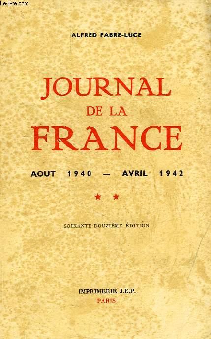 JOURNAL DE LA FRANCE, II, AOUT 1940 - AVRIL 1942