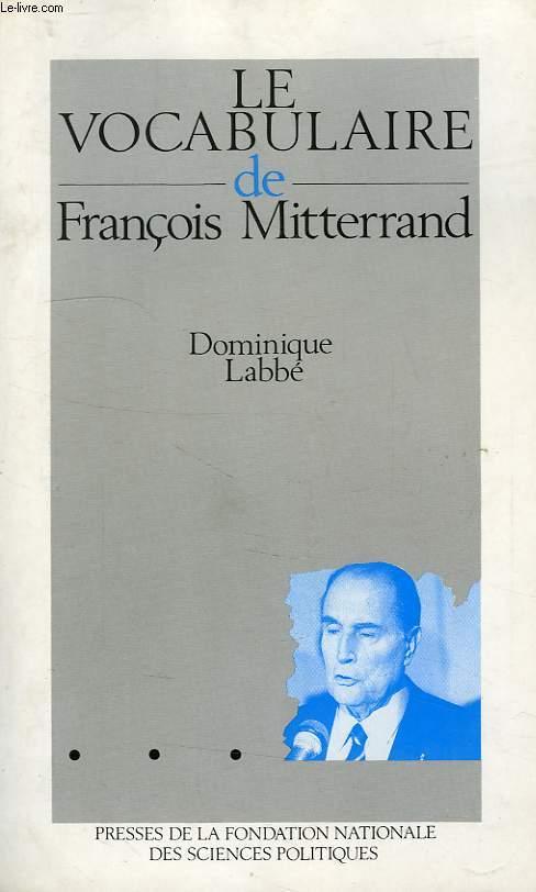 LE VOCABULAIRE DE FRANCOIS MITTERRAND